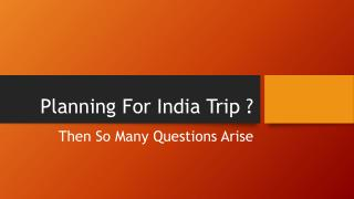 Planning to travel india