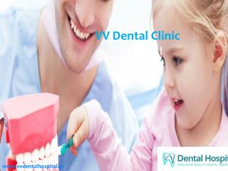 Best Dental Clinic in Anna Nagar - VV Dental Care