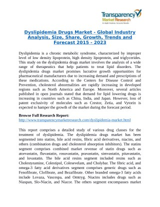 Dyslipidemia Drugs Market Research Report Forecast to 2023