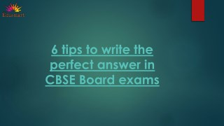 6 tips to write the perfect answer in CBSE Board exams