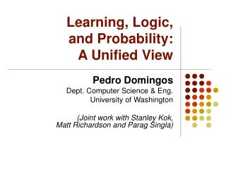 Learning, Logic,  and Probability:  A Unified View