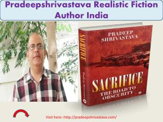 Pradeepshrivastava Realistic Fiction Author India