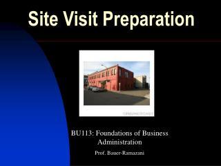 Site Visit Preparation