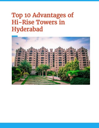 10 advantages of Hi-Rise Towers in Hyderabad By Aditya Constructions