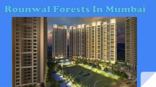 Invest in Pleasing Residences at Runwal Forests