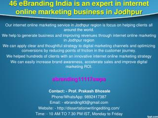 46 eBranding India is an expert in internet online marketing business in Jodhpur