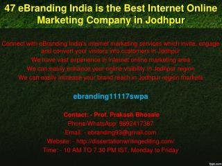47 eBranding India is the Best Internet Online Marketing Company in Jodhpur