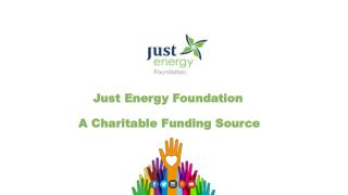 Just Energy Foundation: A Non-Profit Charitable Funding Source