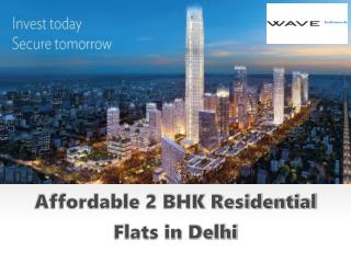 Affordable 2 BHK Residential Flats in Delhi