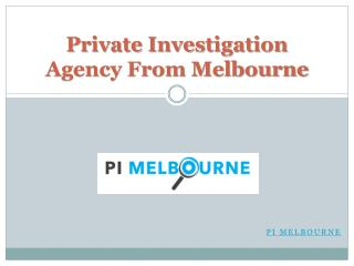 Private Investigation Agency From Melbourne