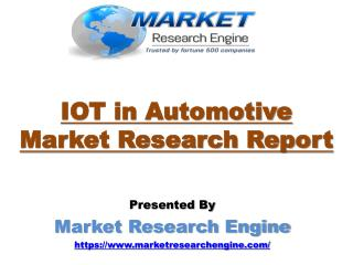IOT in Automotive Market to Reach US$ 82.50 Billion by 2022