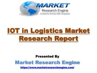IOT in Logistics Market Worth US$ 10 Billion by 2022
