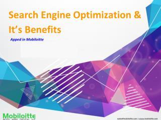Search Engine Optimization & Benefits - Mobiloitte