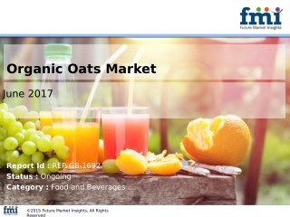 Organic Oats Market Analysis, Segments, Growth and Value Chain 2016-2026
