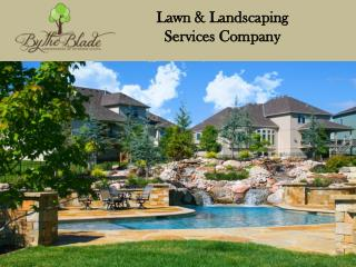 Lawn & Landscaping Services Company in Kansas City Missouri