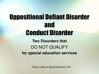 Oppositional Defiant Disorder and Conduct Disorder