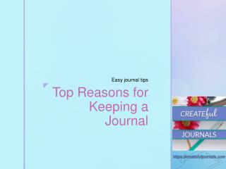 Top Reasons to Keep a Journal