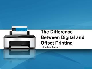 The Difference Between Digital and Offset Printing