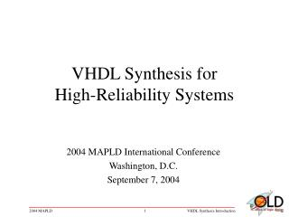 VHDL Synthesis for High-Reliability Systems
