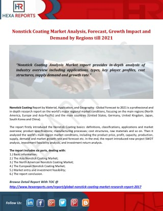 Nonstick Coating Market Analysis, Forecast, Growth Impact and Demand by Regions till 2021