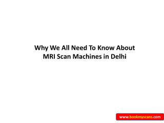 Why-we-all-need-to-know-about-mri-scans