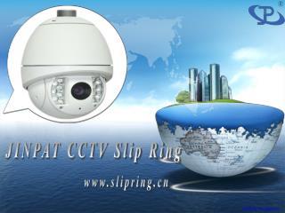 Jinpat Slip Rings Used In Surveillance Industry