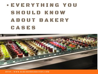 Find out the satisfactory bakery cases for bakery merchandise garage