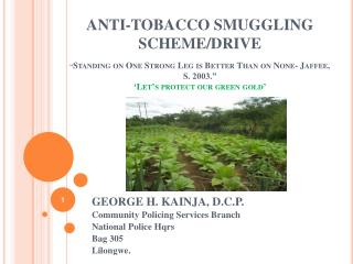 ANTI-TOBACCO SMUGGLING SCHEME