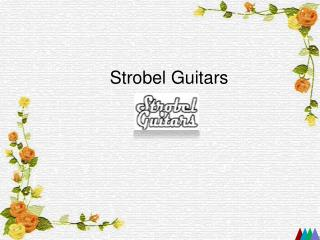 Buy a Travel Guitar - Strobel Guitars - www.strobelguitars.com