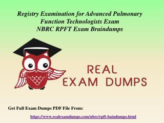 Download RPFT Braindumps - NBRC RPFT Real Exam Questions RealExamDumps.com