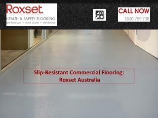 Slip-Resistant Commercial Flooring : Roxset Australia
