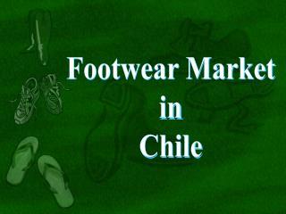 Footwear Market in Chile