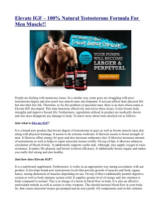 Elevate IGF – 100% Natural Testosterone Formula For Men Muscle!!