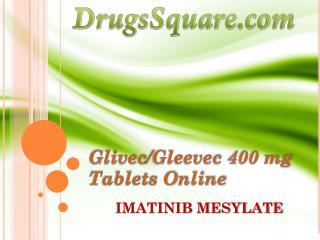 Glivec/Gleevec 400 mg - Imatinib Mesylate Tablets Online Price, Supplier & Retailer
