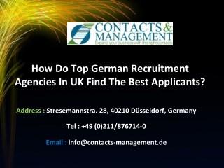 How Do Top German Recruitment Agencies in UK Find the Best Applicants