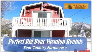 Welcome to Perfect Big Bear Vacation Rentals