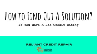 How To Find Out If You Have a Bad Credit Rating