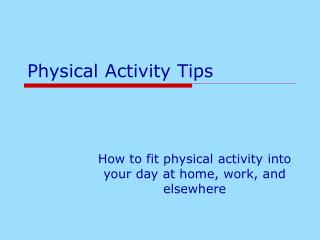 Physical Activity Tips