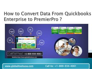 How to Convert Data From Quickbooks Enterprise to PremierPro ?