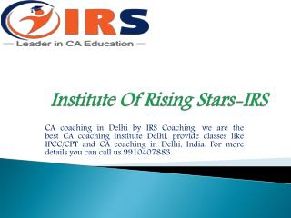 Top CA CPT & IPC Classes at low cost - IRS Coaching
