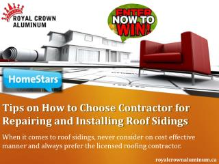 Tips on How to Choose Contractor for Repairing and Installing Roof Sidings