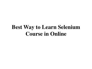 Best Way to Learn Selenium Course in Online