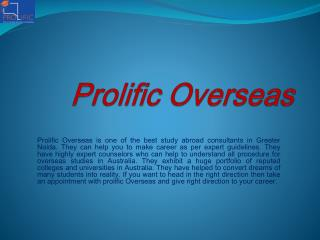 Best Affordable Overseas Education Consultant In Delhi - Prolific Overseas