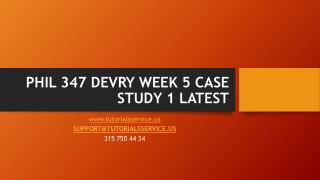 PHIL 347 DEVRY WEEK 5 CASE STUDY 1 LATEST