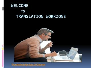 Document Translation Services in chennai | Translation Workzone