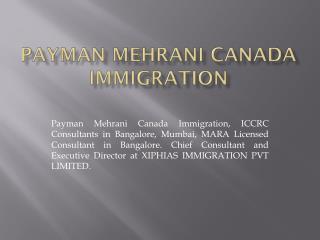 Payman Mehrani Canada Immigration