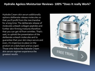 Hydralie Ageless Moisturizer: How *Does It really Work* For Dry Skin!