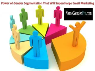 Power of Gender Segmentation That Will Supercharge Email Marketing