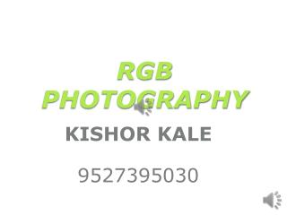 RGB PHOTOGRAPHY, STILL VIDEO & PROFESSIONAL SERVICES
