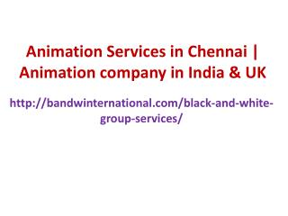 Animation services in Chennai | Animation company in India & UK
